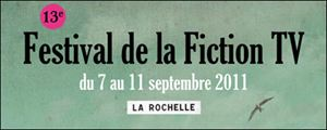 Festival de la Fiction TV de La Rochelle 2011 : jury et programme