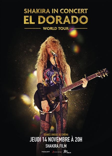 Shakira In Concert : El Dorado World Tour